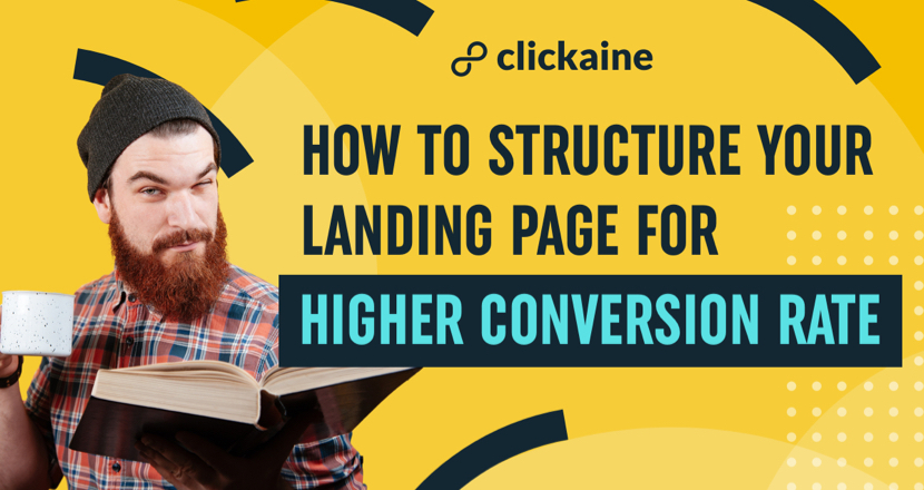 How to Structure your Landing Page for Higher Conversion Rate