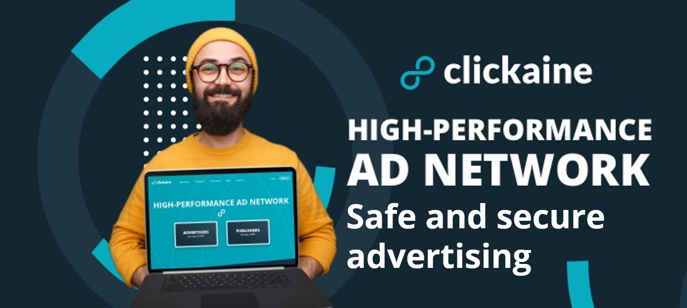 Safe and secure advertising delivered by Clickaine